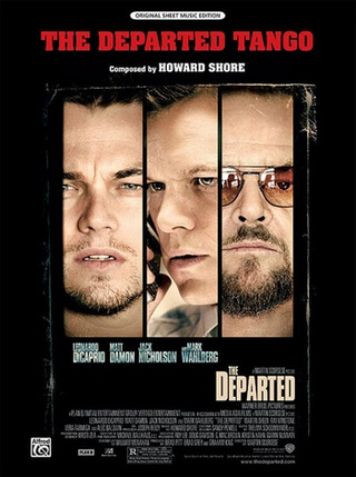 Howard Shore: The Departed Tango (Aus The Departed)