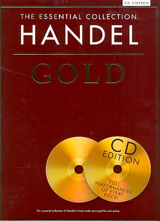 Georg Friedrich Händel: The Essential Collection: Handel Gold (CD Edition)