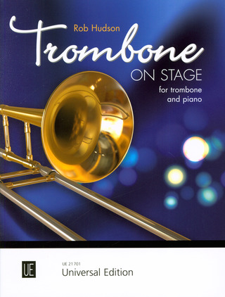 Robert Hudson: Trombone on Stage