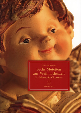 Gerd-Peter Münden: Six Motets for Christmas