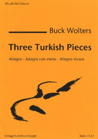 Burkhard Wolters: 3 Turkish Pieces