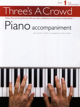 James Power: Three's A Crowd Piano Accompaniment Book 1
