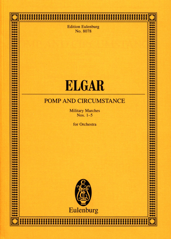 Edward Elgar: Pomp and Circumstance