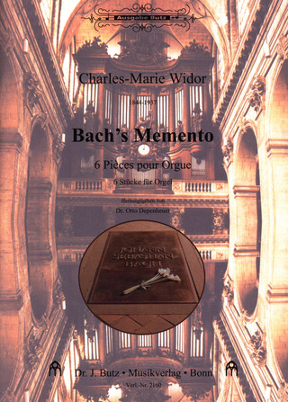 Charles Marie Widor: Bach's Memento