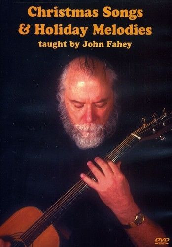 John Fahey: Christmas Songs & Holiday Melodies