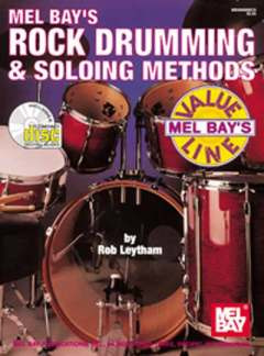 Leytham Rob: Rock Drumming + Soloing Methods