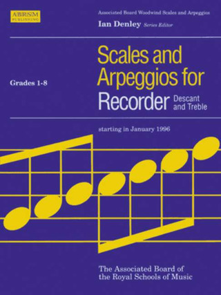 Scales + Arpeggios For Recorder Grade 1-8