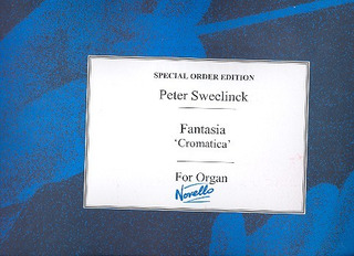 "Jan Pieterszoon Sweelinck: Sweelinck Fantasia ""Cromatica"" Organ (Edited By John West)"