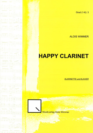 Wimmer, Alois: Happy Clarinet
