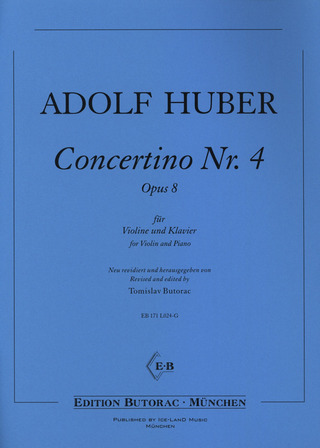 Adolf Huber: Concertino Nr. 4 op. 8