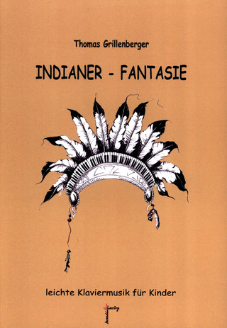Thomas Grillenberger: Indianer-Fantasie