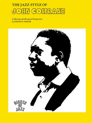 John Coltrane: Jazz Style Of