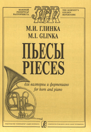 Michail Glinka: Pieces For Horn And Piano