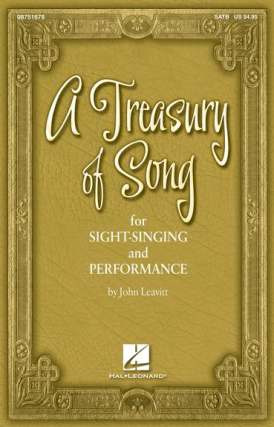 John Leavitt: A Treasury of Song for Sight Singing and Performance