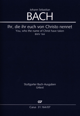 Johann Sebastian Bach m fl.: You, who the name of Christ have taken BWV 164