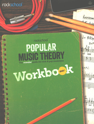 Rockschool: Popular Music Theory – Workbook Grade 1