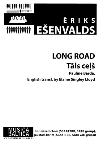 Eriks Ešenvalds: Long road