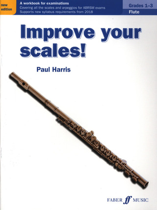 Paul Harris: Improve Your Scales! Flute Grades 1-3