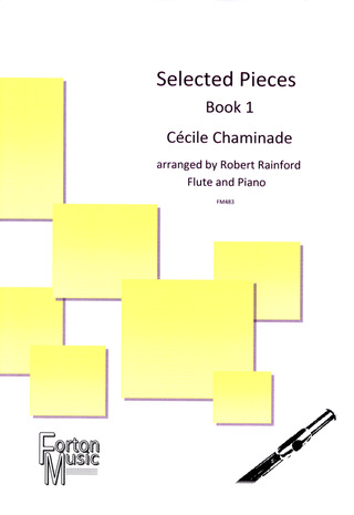 Cécile Chaminade: Selected Pieces 1