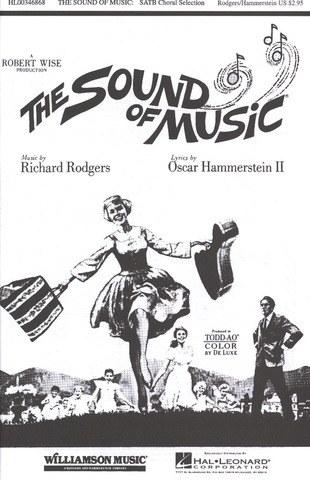 Richard Rodgers: The Sound Of Music - Choral Selection