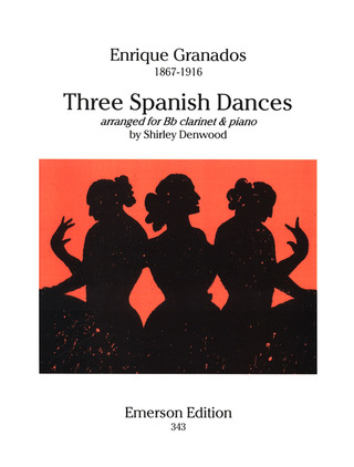Enrique Granados: Three Spanish Dances