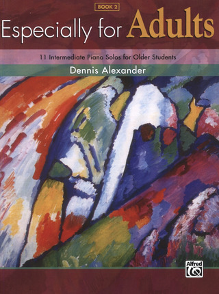 Dennis Alexander: Especially For Adults 2