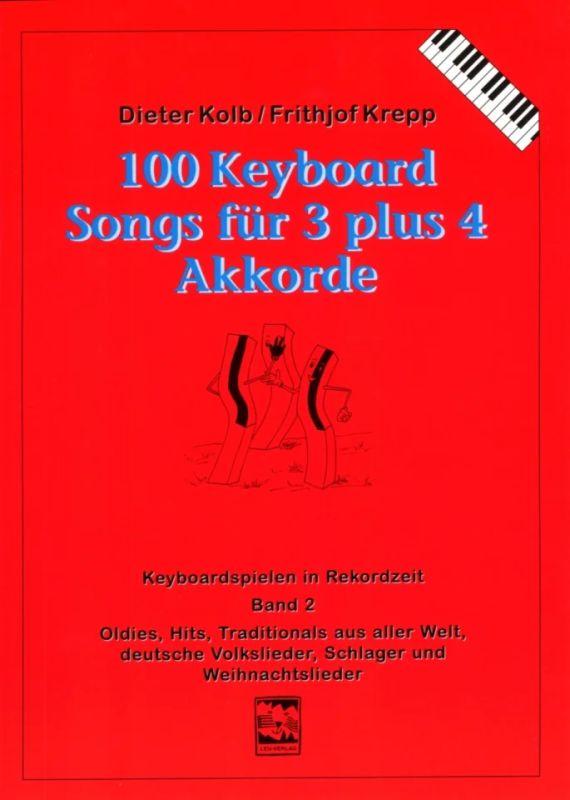100 Keyboard Songs Für Drei Plus Vier Akkorde 2 Buy Now In