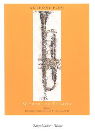 Anthony Plog: Method for Trumpet 2