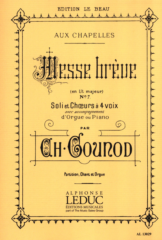 Charles Gounod: Messe Breve Nr. 7 / 4 Voix Mixtes