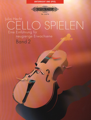 Julia Hecht: Cello spielen - Band 2