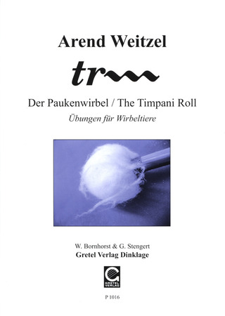 Arend Weitzel: tr... – The Timpani Roll