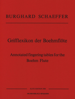 Burghard Schaeffer: Annotated fingering tables for the Böhm Flute