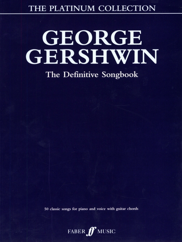 George Gershwin: The Definitive Songbook