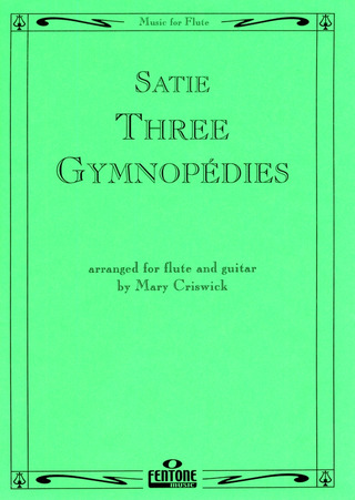Erik Satie: Three Gymnopédies