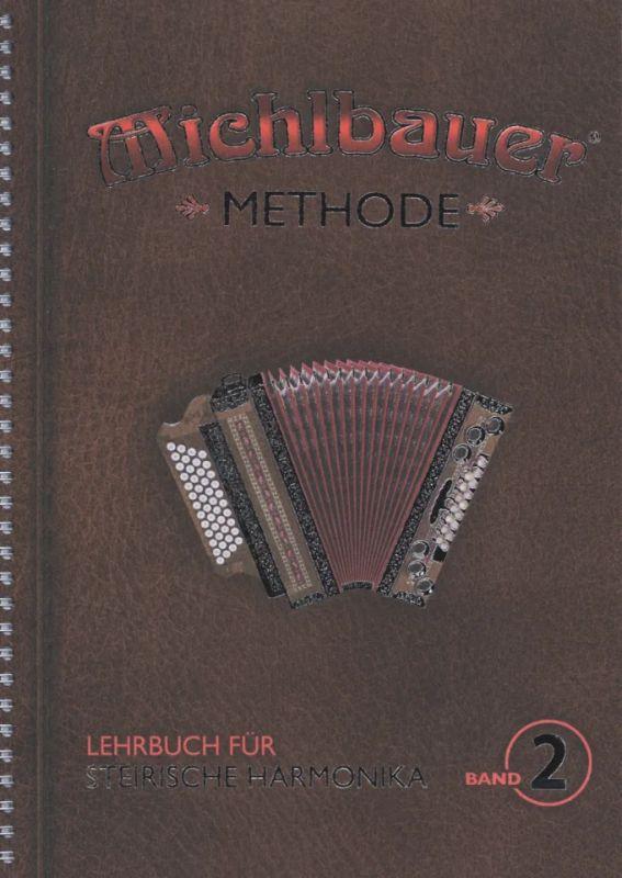 Michlbauer Methode 2 From Florian Michlbauer Buy Now In Stretta Sheet Music Shop