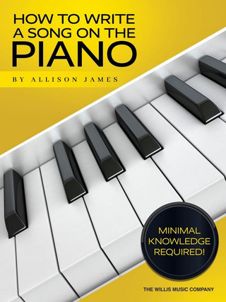 Allison James: How to Write a Song on the Piano