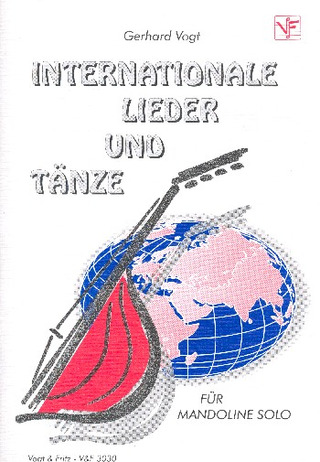 Gerhard Vogt: Internationale Lieder und Tänze