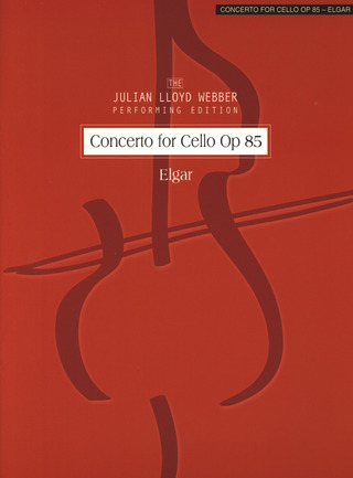 Edward Elgar: Concerto for Cello op. 85