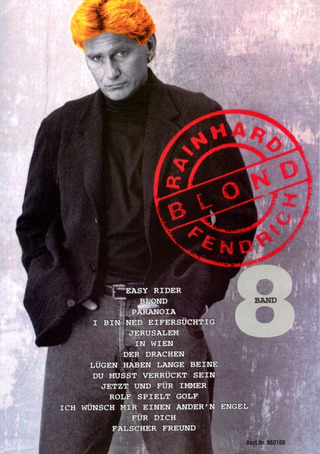 Rainhard Fendrich: Band 8 (Blond)