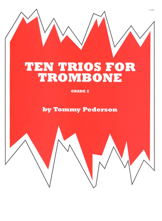 Pederson Tommy: 10 Trios For Trombone Grade 2