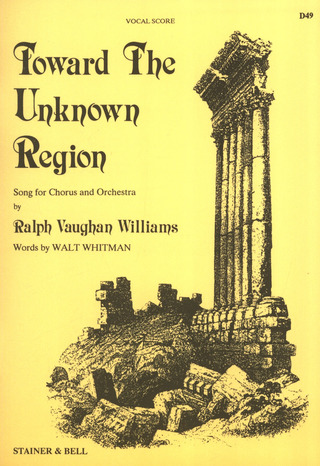 Ralph Vaughan Williams: Toward The Unknown Region
