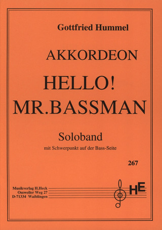 Gottfried Hummel: Hello Mr Bassman