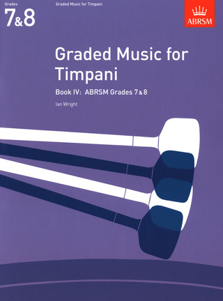 Ian Wright: Graded Music for Timpani IV