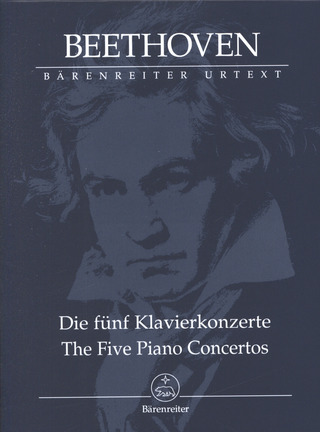 Ludwig van Beethoven: The Five Piano Concertos