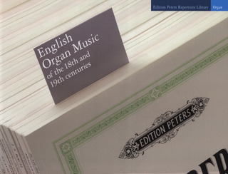 English Organ Music of the 18th and 19th Centuries
