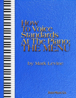 Mark Levine: How to Voice Standards at the Piano