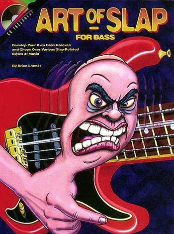 Emmel B.: Art Of Slap For Bass