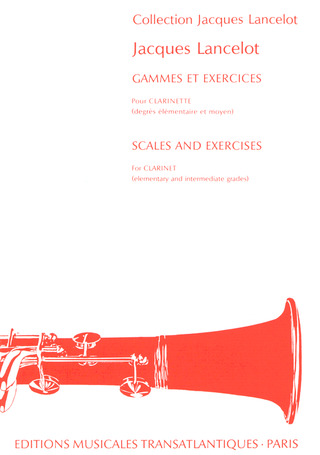 Jacques Lancelot: Gammes + Exercices