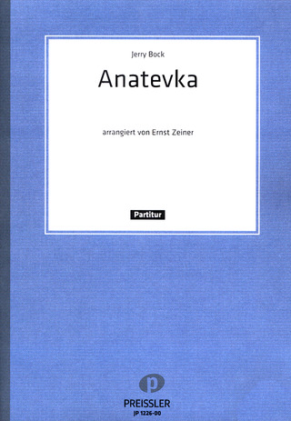 Jerry Bock: Anatevka (Fiddler On The Roof)