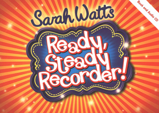 Sarah Watts: Ready Steady Recorder